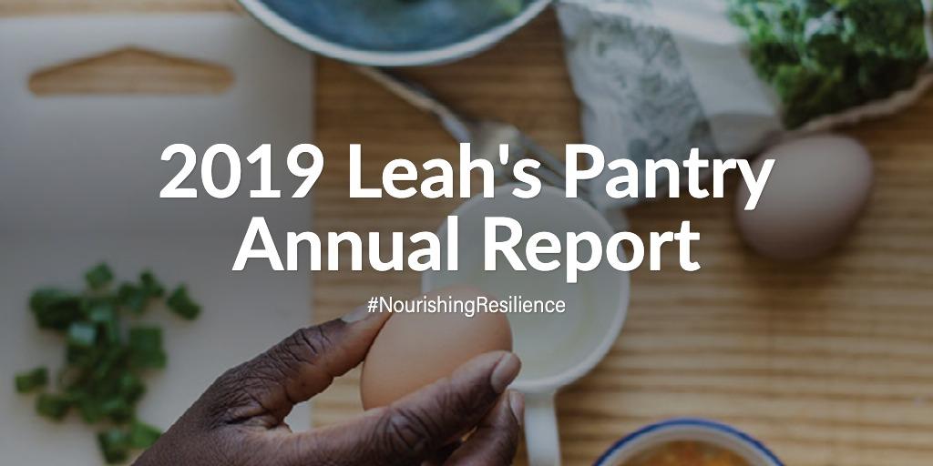 2019 Leah's Pantry Annual Report