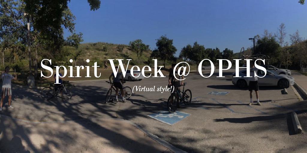 Spirit Week @ OPHS