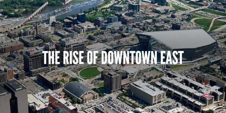 The rise of Downtown East