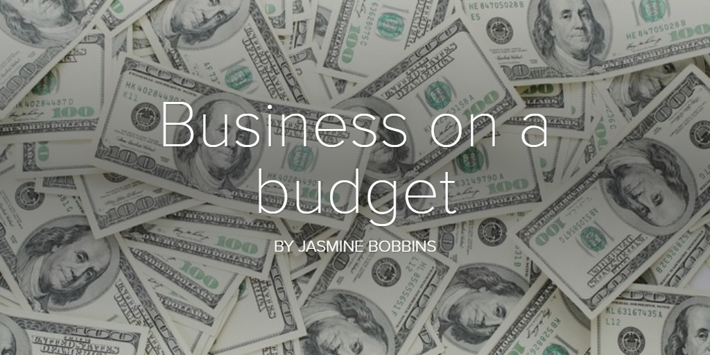 Business on a Budget