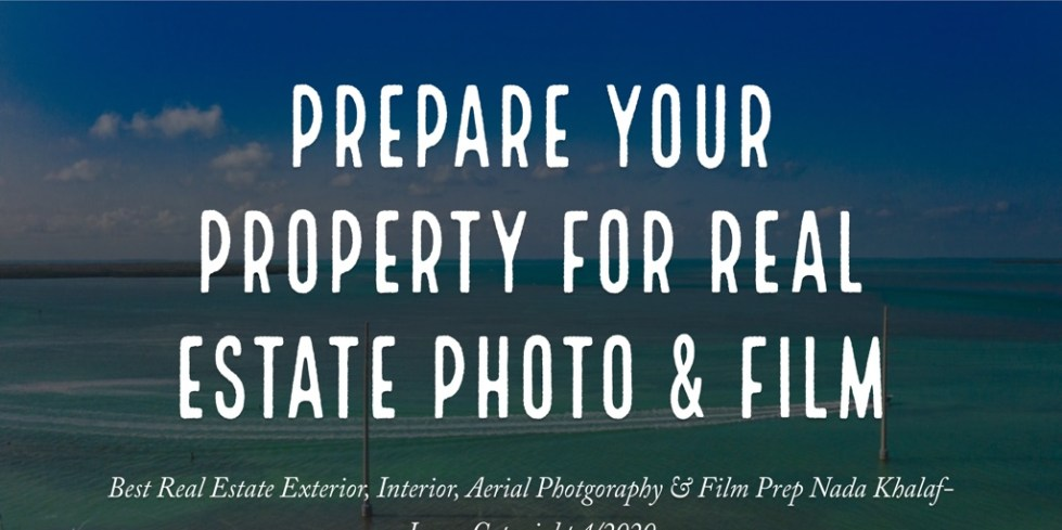 Prepare YOUR PROPERTY for Real estate photo & FILM