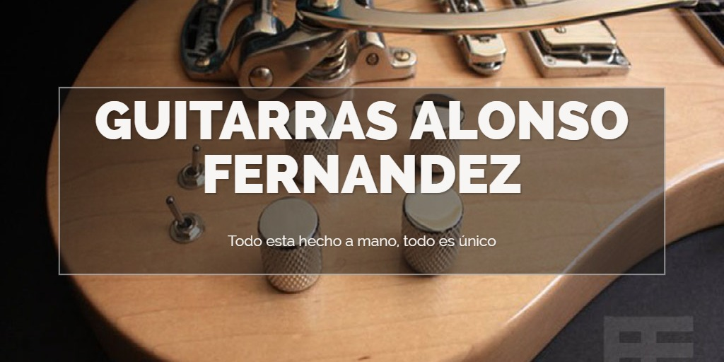 GUITARRAS ALONSO FERNANDEZ