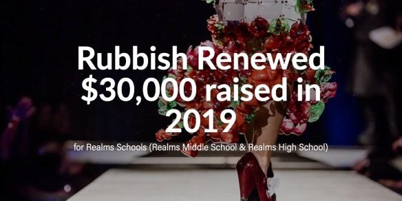 Rubbish Renewed $30,000 raised in 2019