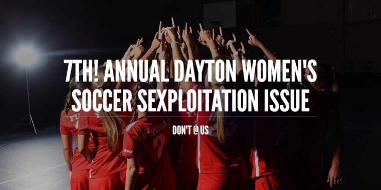 7th! Annual Dayton Women's Soccer Sexploitation Issue