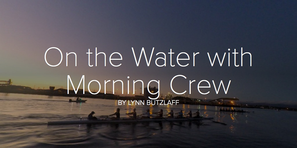 On the Water with the Morning Crew