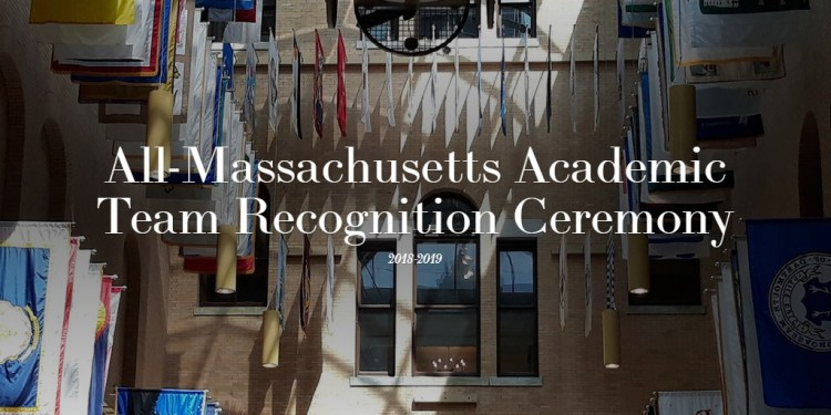 All-Massachusetts Academic Team Recognition Ceremony