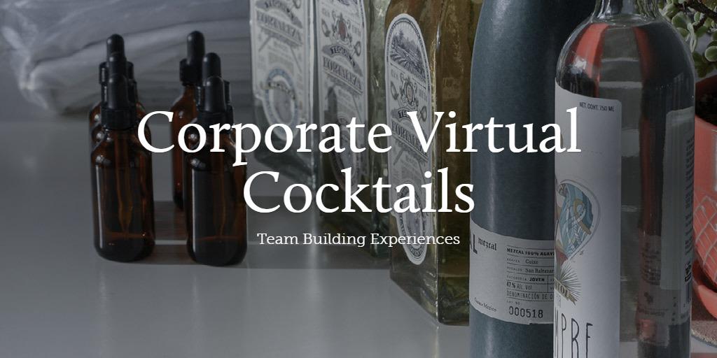 Corporate Virtual Cocktails