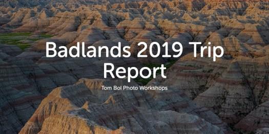 Badlands 2019 Trip Report