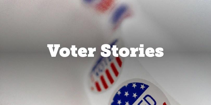 Voter Stories