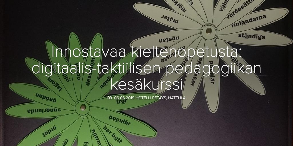 Innostavaa kieltenopetusta: digitaalistaktiilisen pedagogiikan kesäkurssi