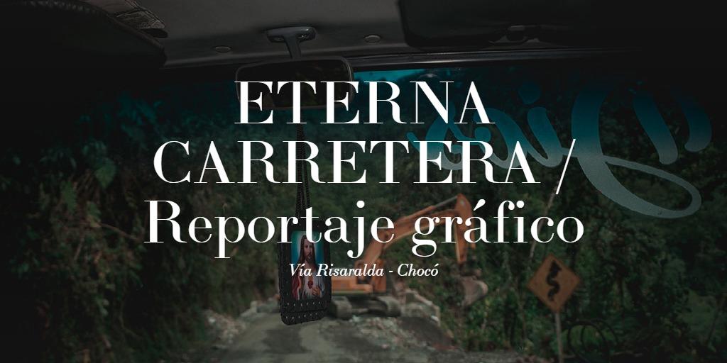 ETERNA CARRETERA-Reportaje gráfico