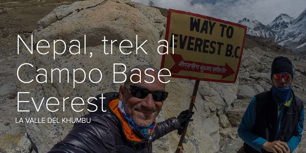 Nepal, trekking al Campo Base Everest