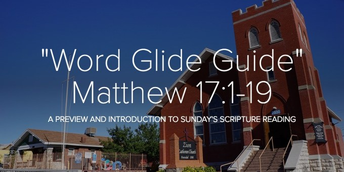 """Word Glide Guide"" Matthew 17:1-19"