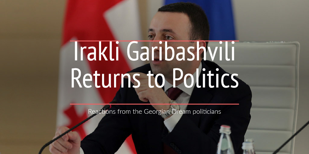 Irakli Garibashvili Returns to Politics