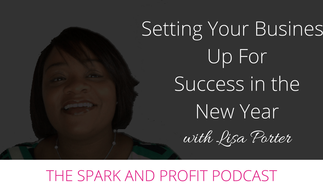 EP64: Setting Your Business Up for Success in the New Year