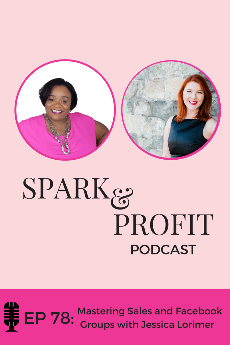Spark And Profit Podcast - Sales and Facebook Groups