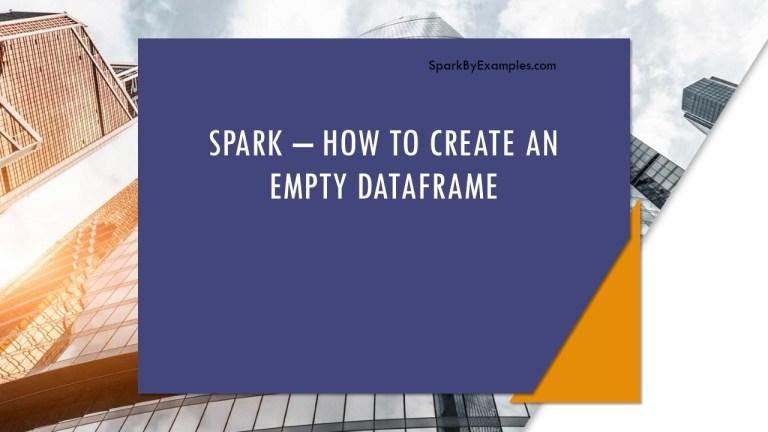 Spark – How to create an empty Dataset?