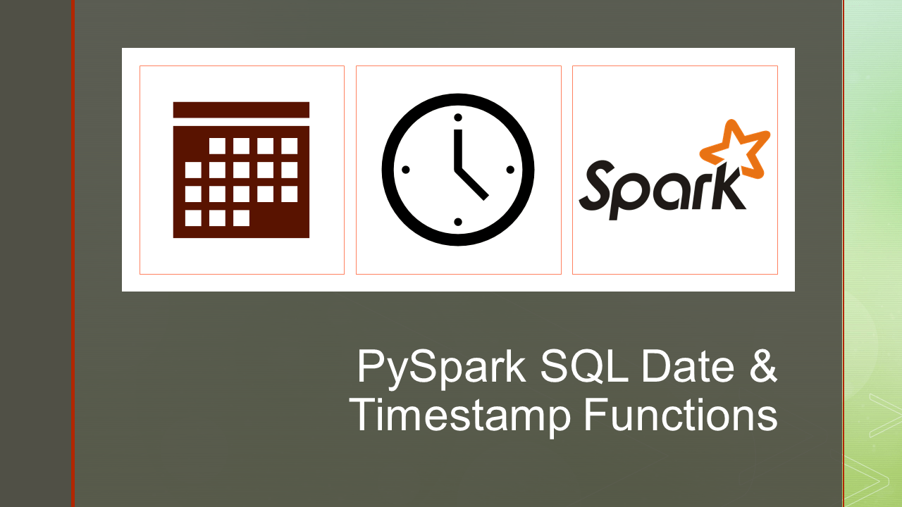 PySpark SQL Date and Timestamp Functions