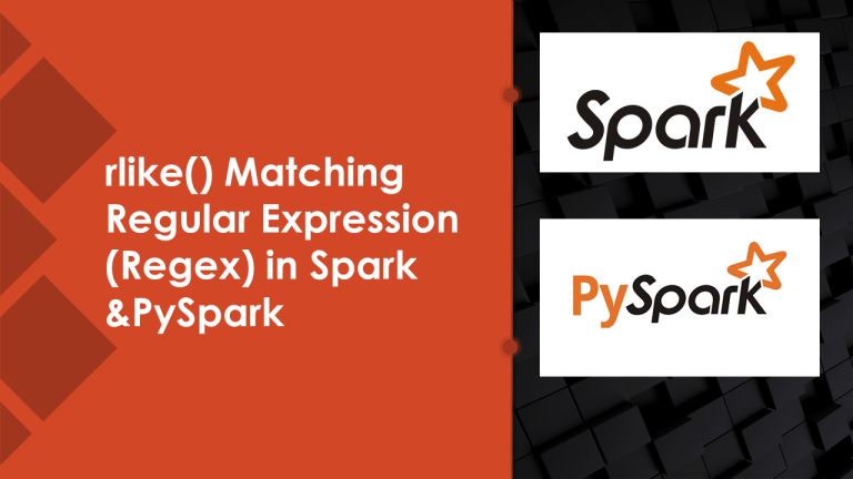 Spark rlike() Working with Regex Matching Examples