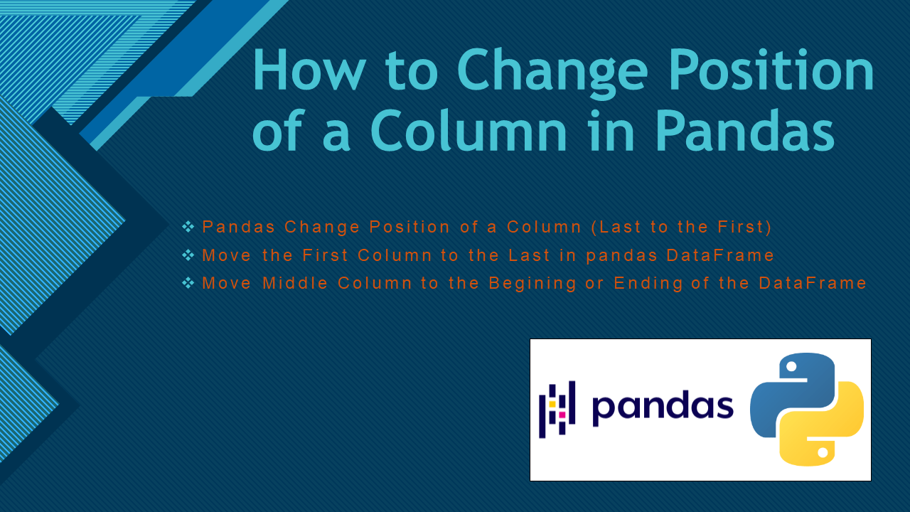 Pandas – How to Change Position of a Column