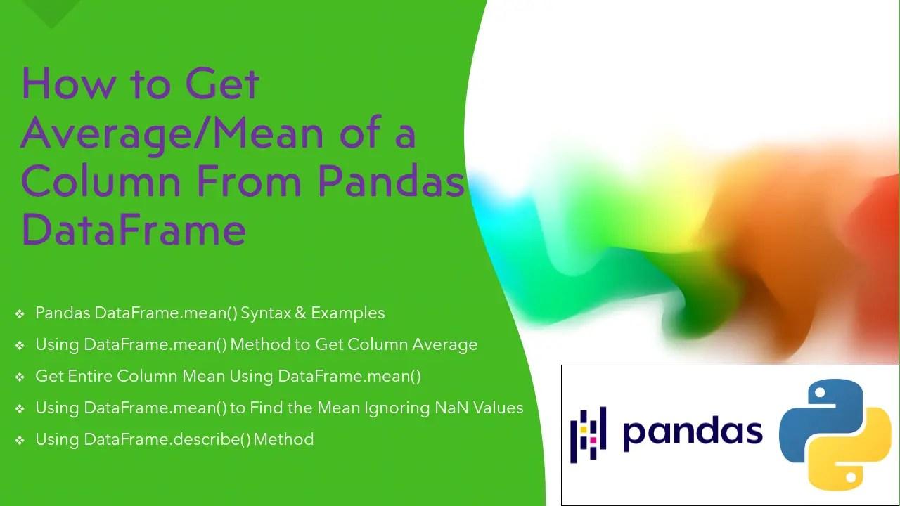 Pandas – Get Column Average or Mean in DataFrame