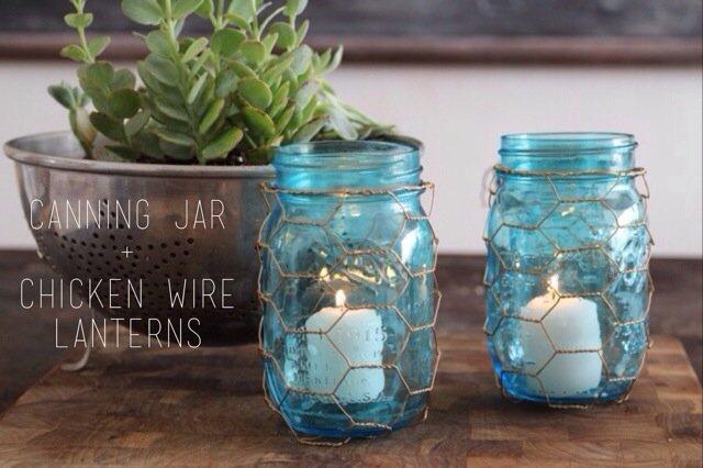 Canning Jar and Chicken Wire Lanterns