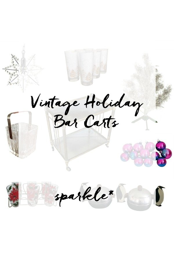 Vintage Holiday Bar Carts