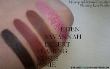 sparkleoflight makeup addiction flaming love palette eyeshadows swatches brownie flaming kisses desert sands eden