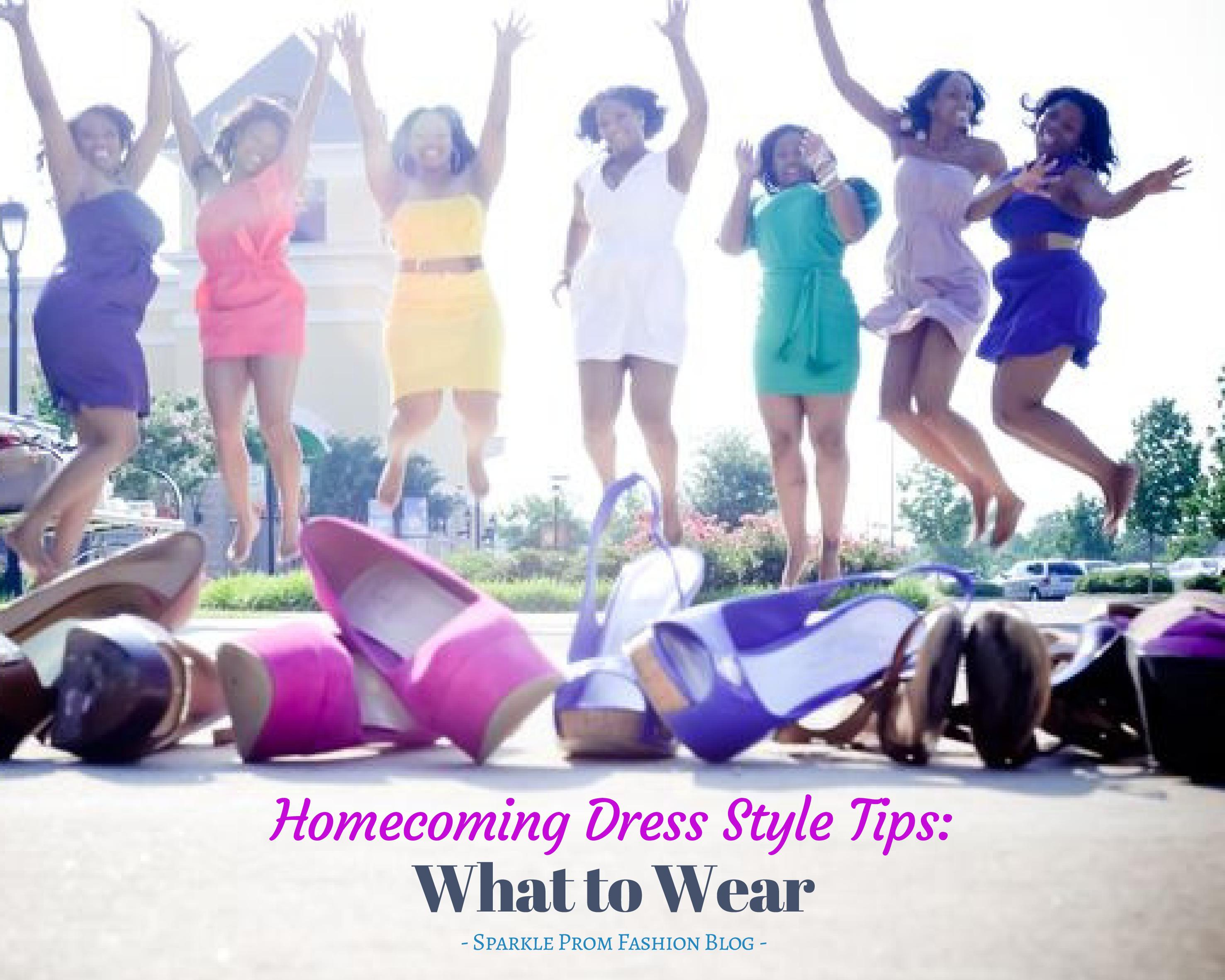 Homecoming Dress Style Tips: What to Wear – Sparkle Prom Fashion Blog