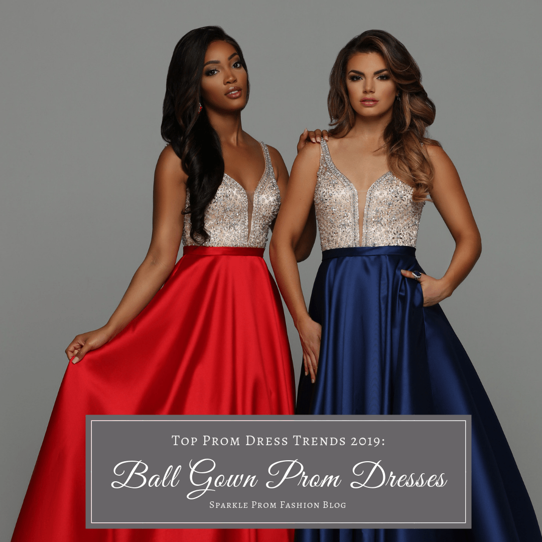 Top Prom Dress Trends 2019: Ball Gown Prom Dresses – Sparkle Prom Blog