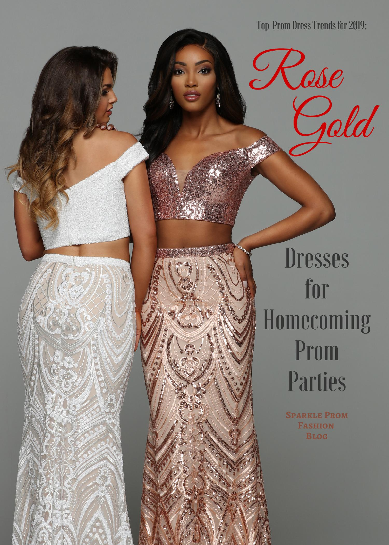 Top Prom Dress Trends for 2019 Rose Gold Prom Dresses – Sparkle Prom Fashion Blog