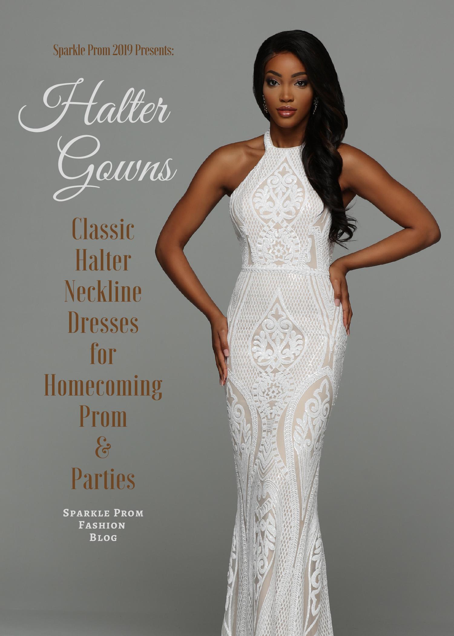 Halter Neckline Prom Dresses for 2019 – Sparkle Prom Fashion Blog