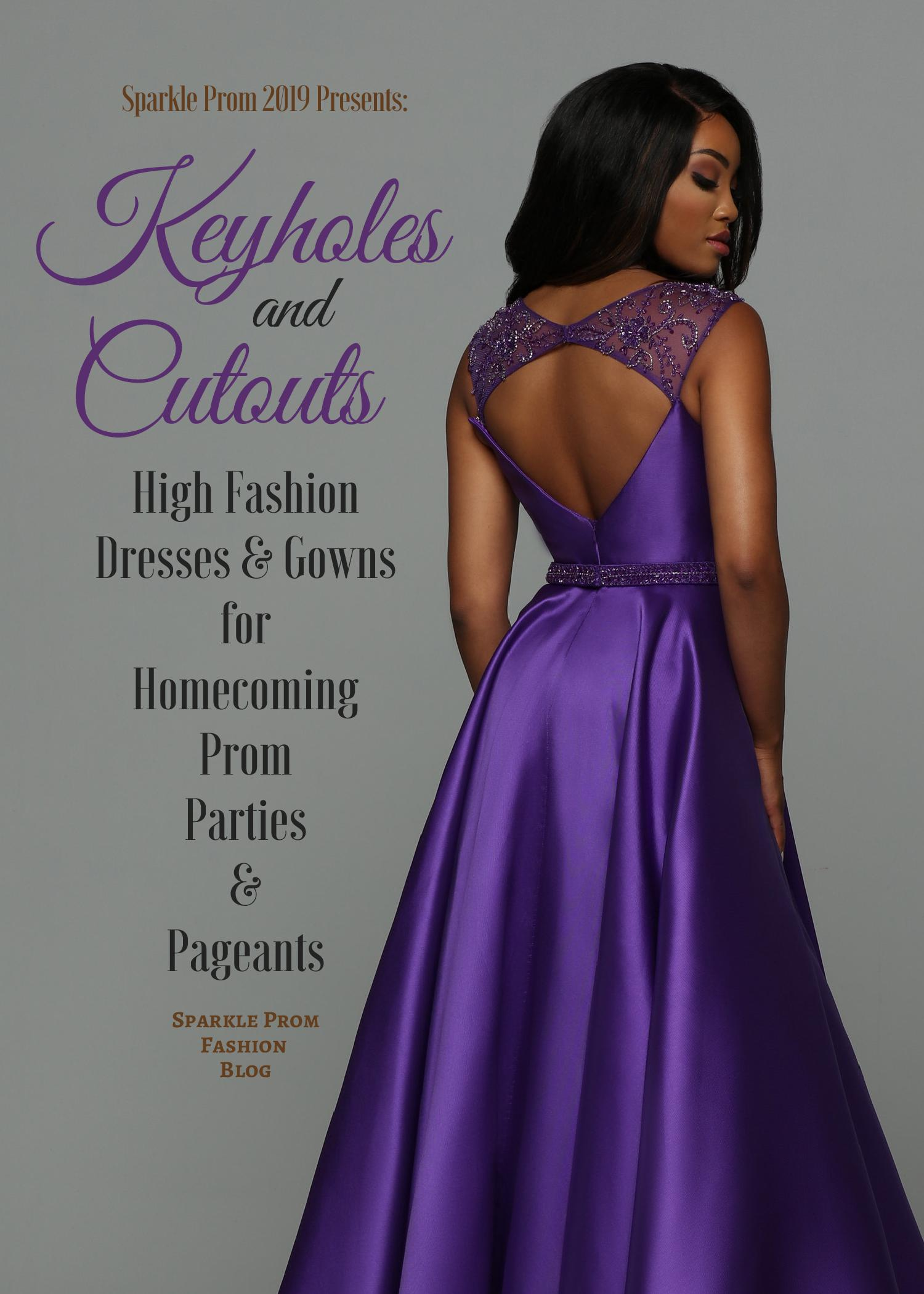 Keyhole & Cutout Prom Dresses for 2019 – Sparkle Prom Fashion Blog