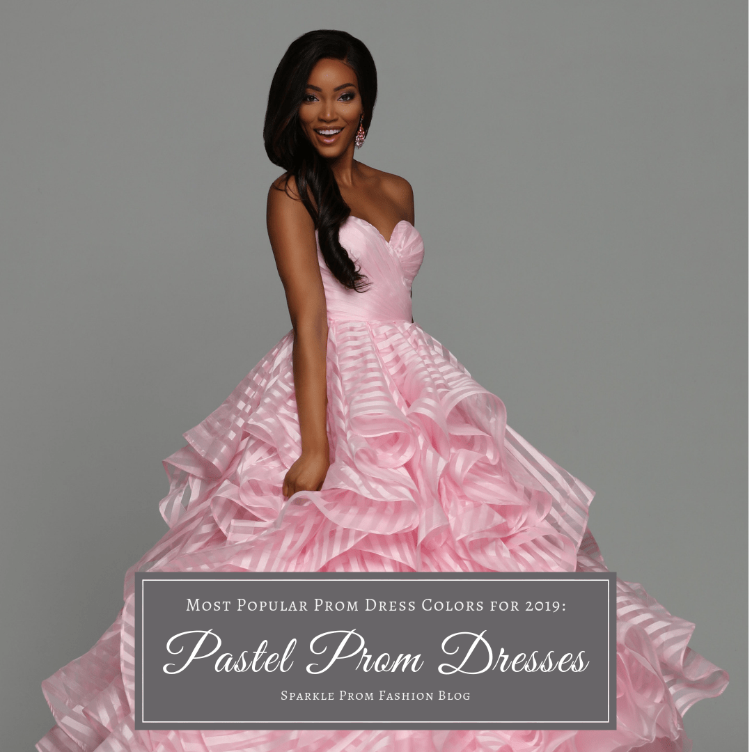 Most Popular Prom Dress Colors for 2019 Pastel Prom Dresses – Sparkle Prom Fashion Blog