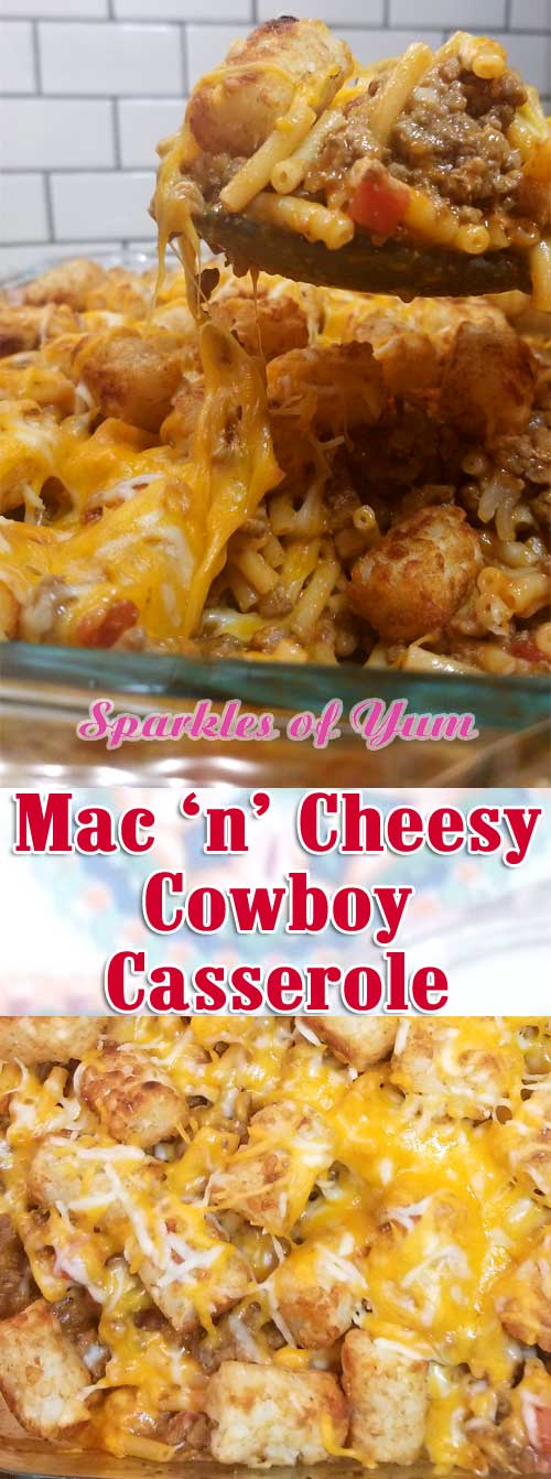 Meaty, Mac n Cheesy, tater tot goodness topped with even more cheese. What is not to love about this? #cowboy #casserole #tatertots #budgetmeal #dinnerideas
