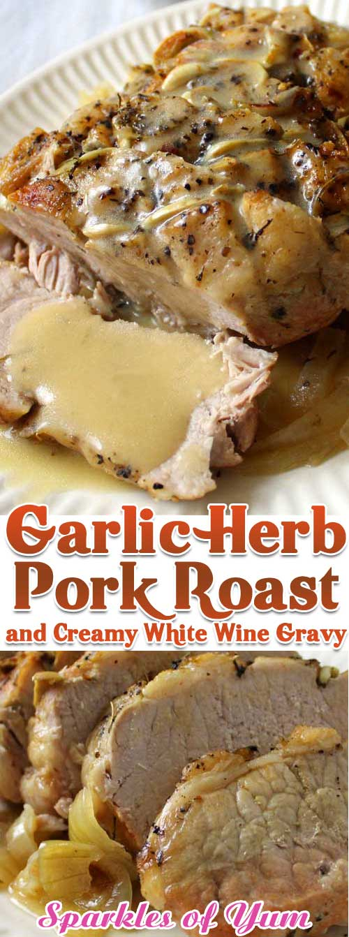 This Garlic Herb Pork Roast and Creamy White Wine Gravy turned a normal blah day into something special, we weren\'t even expecting it be that good. #pork #garlic #dinnerideas #slowcooker #instantpot