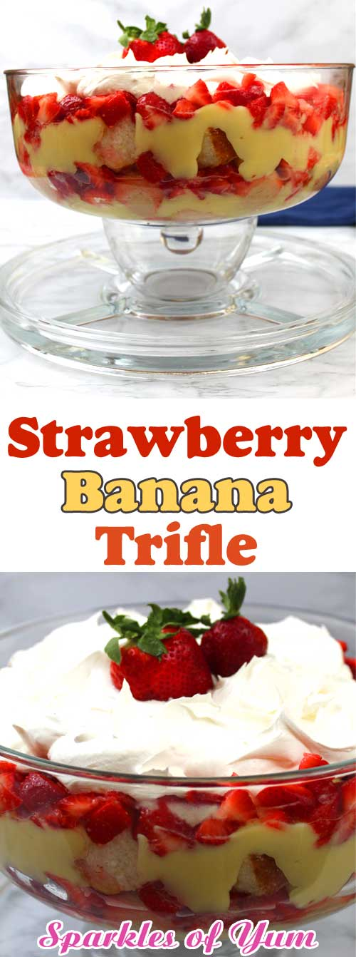 Need something quick and simple, that doesn\'t take up oven space for a holiday or family gathering? You can\'t go wrong with a Strawberry Banana Trifle. You don\'t even need any cooking or baking skills. #strawberry #banana #dessert #easyrecipe #trifle