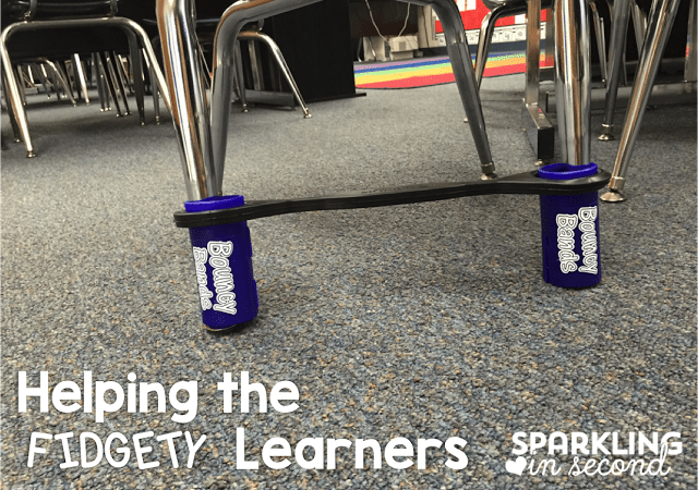 Helping the Fidgety Learners