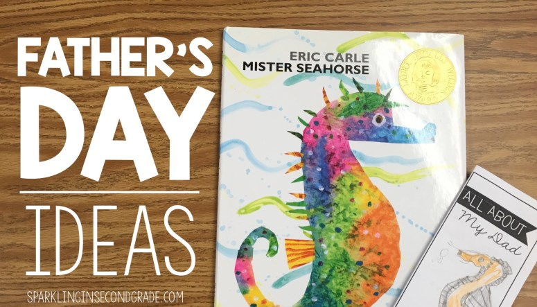 Easy Father's Day ideas and activities for the primary classroom using the book Mister Seahorse!