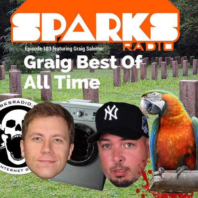 Sparks Radio Ep 103 Featuring Graig Salerno