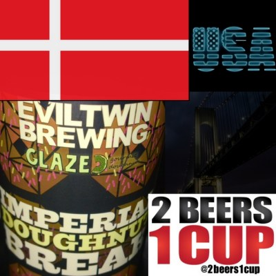 2 BEERS 1 CUP:  Evil Twin Brewing's Imperial Doughnut Break