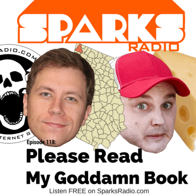 Sparks Radio Podcast w/ Corey Ryan Forrester Ep 118: Please Read My Goddamn Book