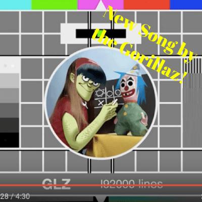 New Gorillaz Song!!!!