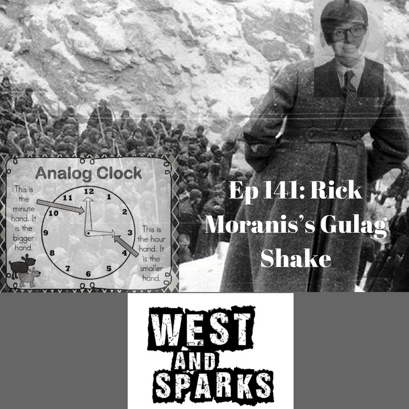 Ep 141- Rick Moranis' Gulag Shake