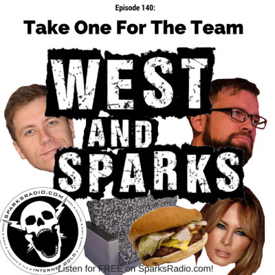 West and Sparks TIMED Podcast Ep 140: Take One For The Team