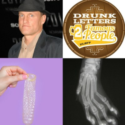 Drunk Letters to Famous People Episode 18: Woody Harrelson