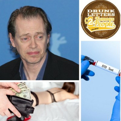 Drunk Letters to Famous People Episode 23: Steve Buscemi