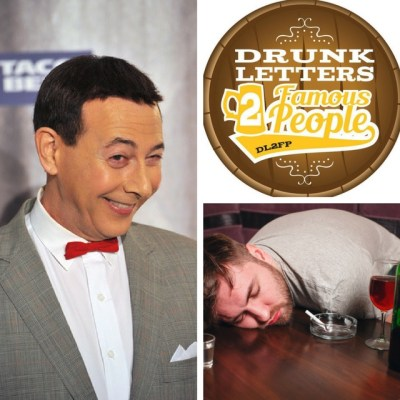 Drunk Letters to Famous People Episode 24: Pee-Wee Herman