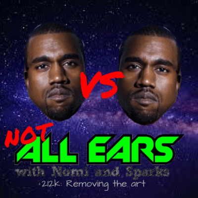 Not All Ears 212K: Removing the Art