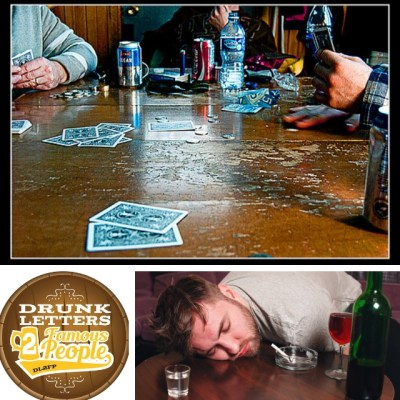 Drunk Letters to Famous People Episode 53: Drunk Letters Drinking Game